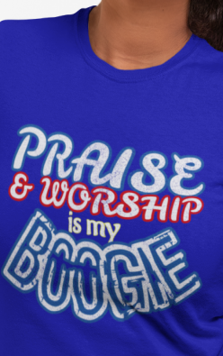 Praise and Worship Shirt - Unisex Christian Tee