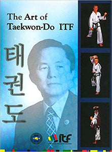 The Art of Taekwon-Do