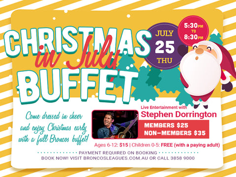 CHRISTMAS IN JULY 2019 BUFFET DINNER