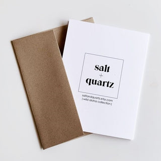 Salt + Quartz Card