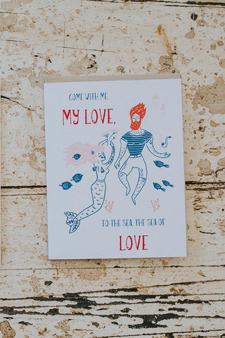 come with me my love to the sea the sea of love mermaid and merman greeting cards valentines day love you very much snail mail maui hawaii salt and quartz