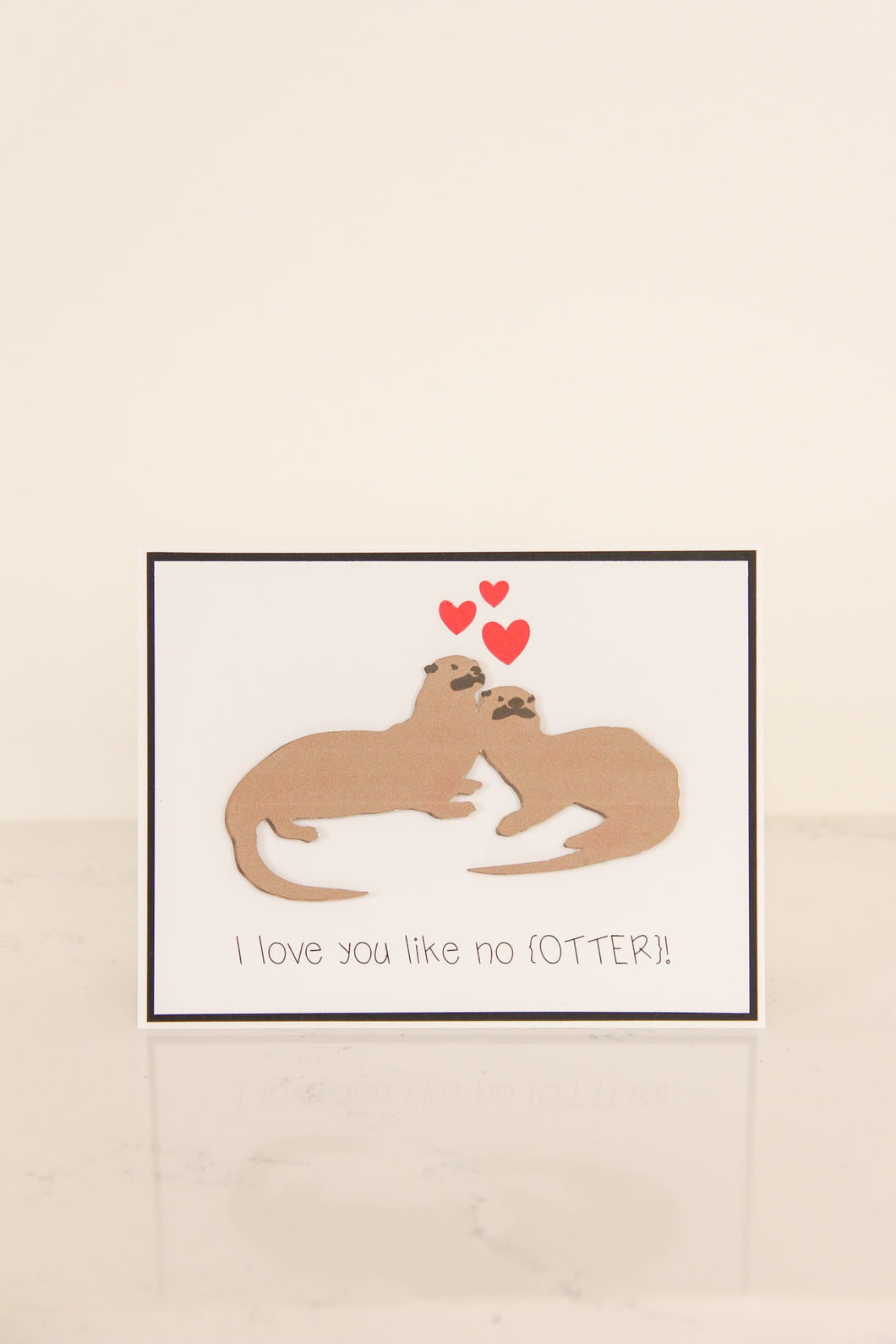 I Love You Like No Otter Card