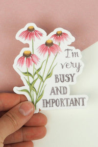 I'm Very Busy Floral Sticker
