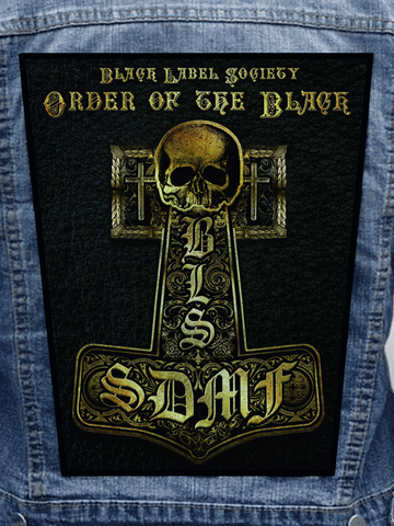 Black Label Society - Order Of The Black Metalworks Back Patch