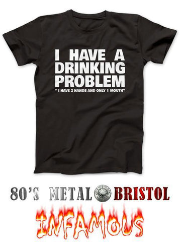 Metallica - I Have A Drinking Problem T Shirt