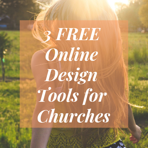 3 Free Online Design Tools for Churches