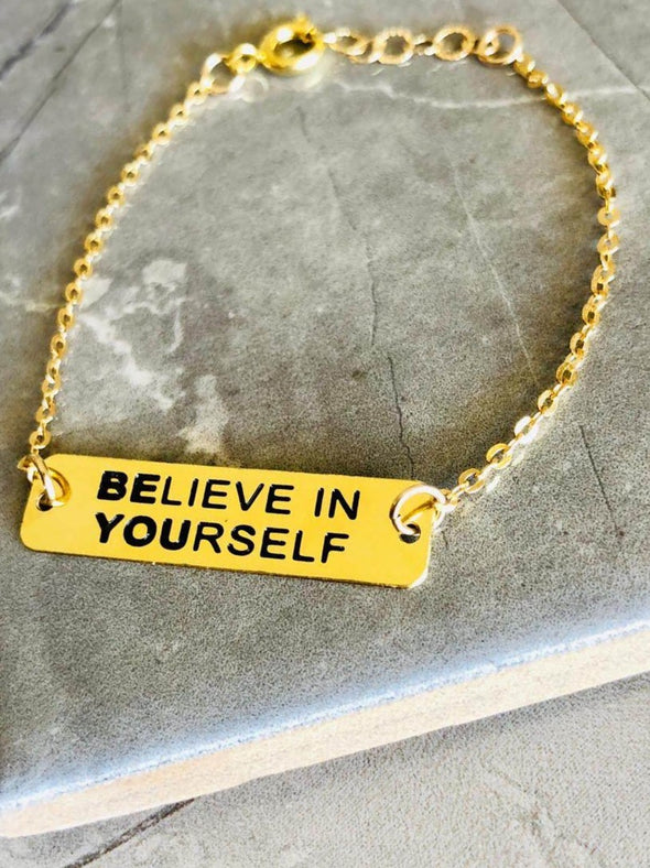BELIEVE IN YOURSELF  /  BE YOU צמיד