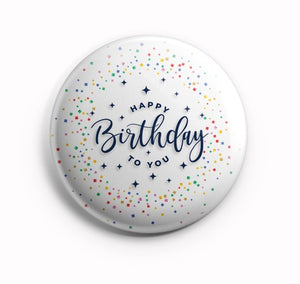 AVI Regular Size 58mm Pin Badge Happy Birthday to you R8002033