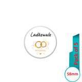 AVI Pin Badges with Multi Ladke Wale Wedding Ring Quote Design Pack of 5