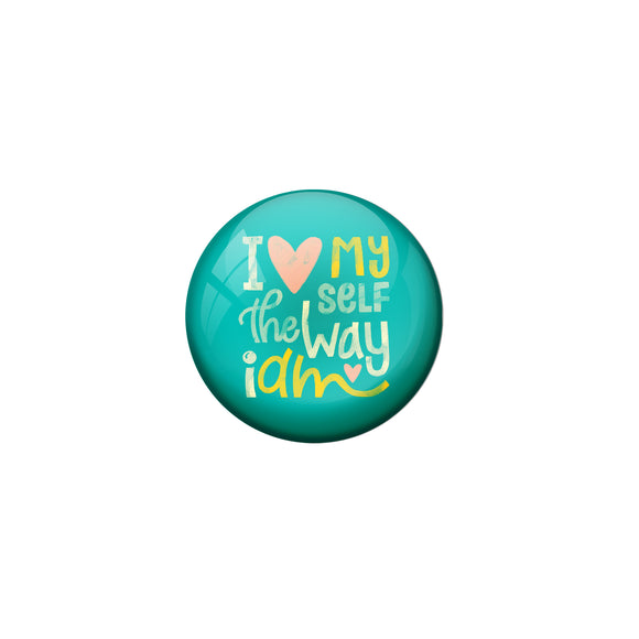 AVI Green Metal Fridge Magnet with Positive Quotes i love myself the way iam Design