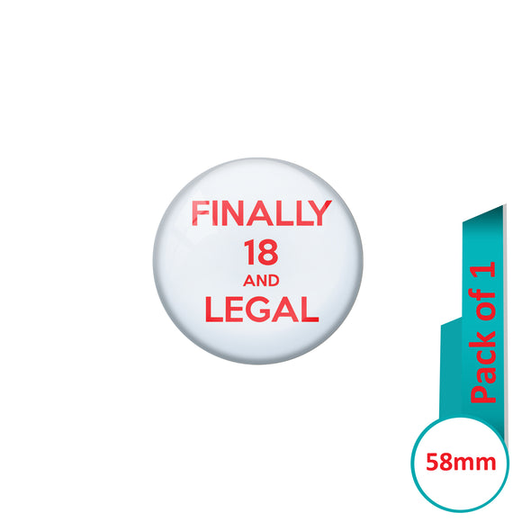 AVI Pin Badges with Multi Finally 18 and legal Quote Design Pack of 1