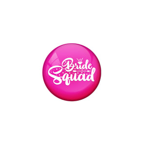 AVI Metal Pink Colour Pin Badges With Bride Squad pink Design