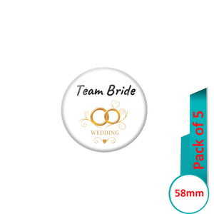 AVI Pin Badges with Multi Team Bride Wedding Ring Quote Design Pack of 5