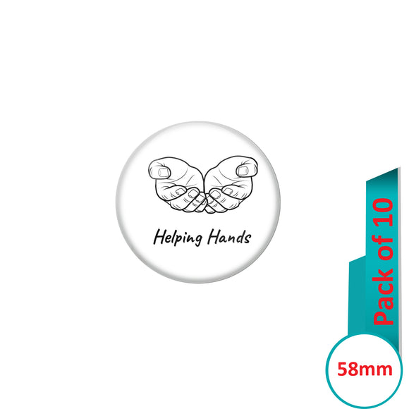 AVI Pin Badges with Multi Helping Hands Quote Design Pack of 10