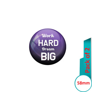 AVI Pin Badges with Purple Work Hard Dream Big Quote Design Pack of 2