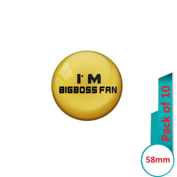 AVI Pin Badges with Multi Iam Bigboss fan Quote Design Pack of 10