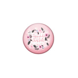 AVI Pink Metal Pin Badges with Positive Quotes Enjoy every moment Design