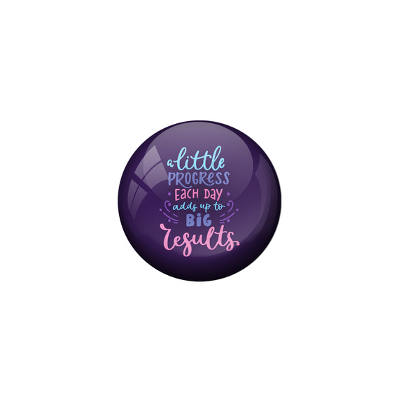 AVI Purple Metal Pin Badges with Positive Quotes A littile progress each day adds up to big results Design