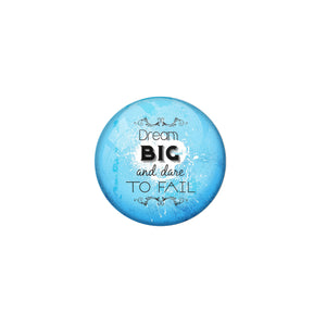 AVI Blue Metal Fridge Magnet with Positive Quotes Dream big and dare to fail Design