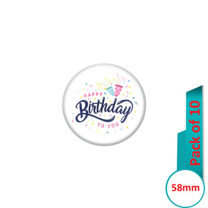 AVI Pin Badges with Multi Happy Birthday to you Quote Design Pack of 10