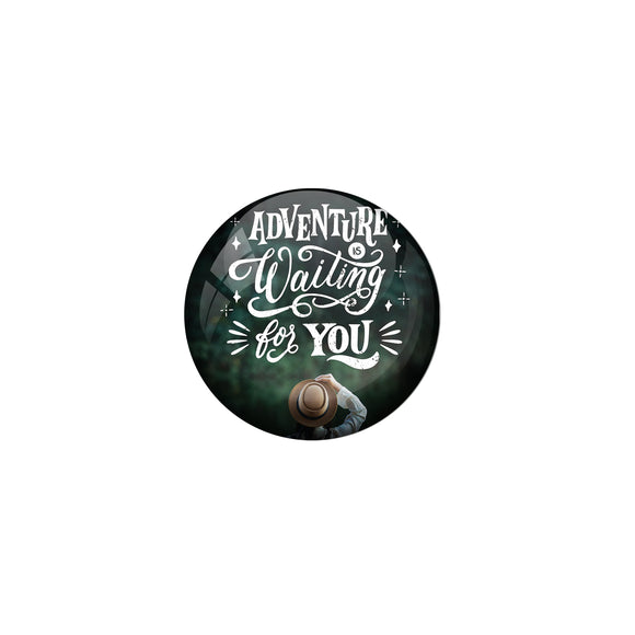 AVI Blue Metal Pin Badges with Positive Quotes Adventure waiting for you Design