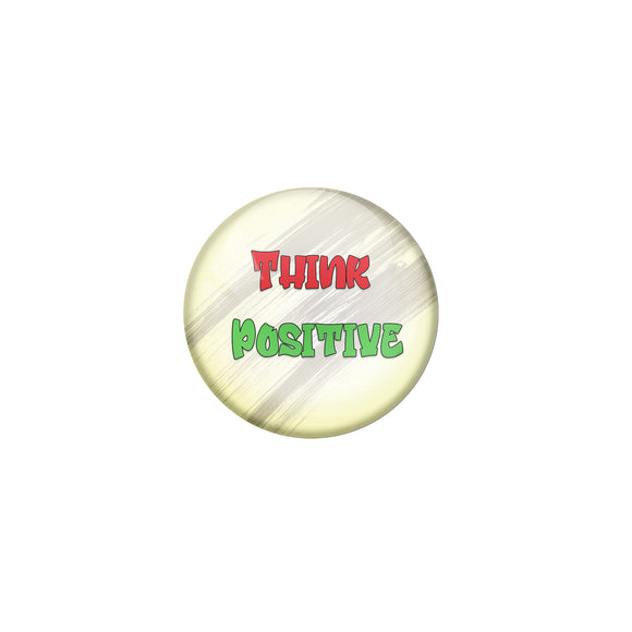 AVI Pin Badges with Yellow think Positive Quote Design Pack of 1