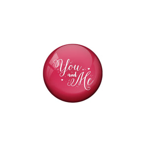 AVI Pink Metal Fridge Magnet with Positive Quotes You and me Design