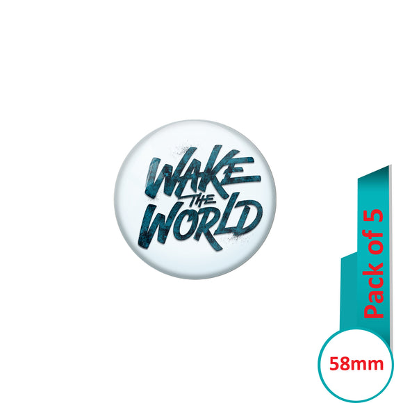 AVI Pin Badges with Blue  Wake the world Quote Design Pack of 5