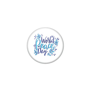 AVI White Metal Pin Badges with Positive Quotes World peace day Design