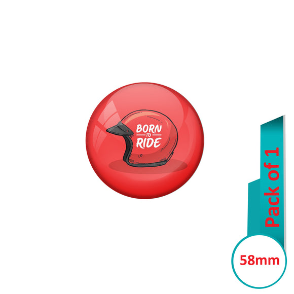 AVI Pin Badges with Red Born to ride Red  Helmet Quote Design Pack of 1