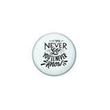 AVI Blue Metal Fridge Magnet with Positive Quotes If you never go you will never know Design
