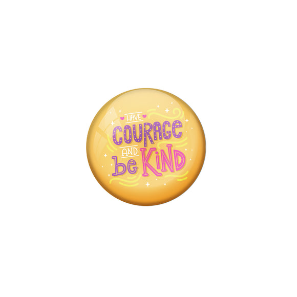 AVI Yellow Metal Pin Badges with Positive Quotes Have courrage and be kind Design