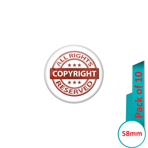 AVI Pin Badges with Multi All Rights Copyright Reserved Quote Design Pack of 10