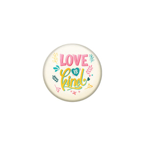AVI Yellow Metal Fridge Magnet with Positive Quotes Love is kind Design