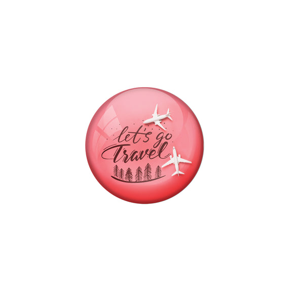 AVI Pink Metal Fridge Magnet with Positive Quotes Lets go travel Design