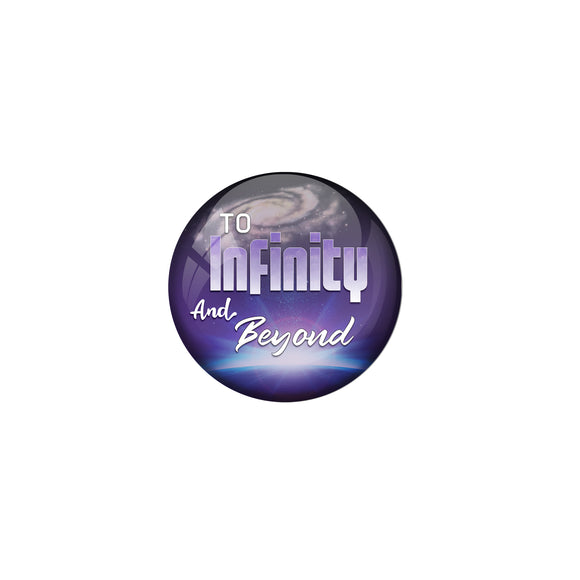 AVI Pin Badges with Purple To infinity and beyond Quote Deisgn Pack of 1