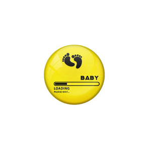 AVI Pin Badges with Yellow Baby loading please wait Quote Deisgn Pack of 1