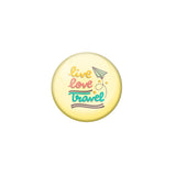 AVI Yellow Metal Fridge Magnet with Positive Quotes Live love travel Design