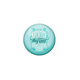 AVI Green Metal Fridge Magnet with Positive Quotes Be so good they cant ignore you Design