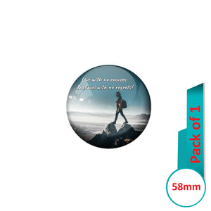 AVI Pin Badges with Multi Live with no excused and travel with no regrets Quote Design Pack of 1