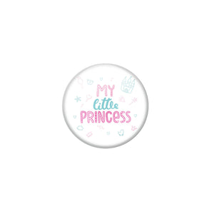 AVI White Metal Fridge Magnet with Positive Quotes My littile princess Design