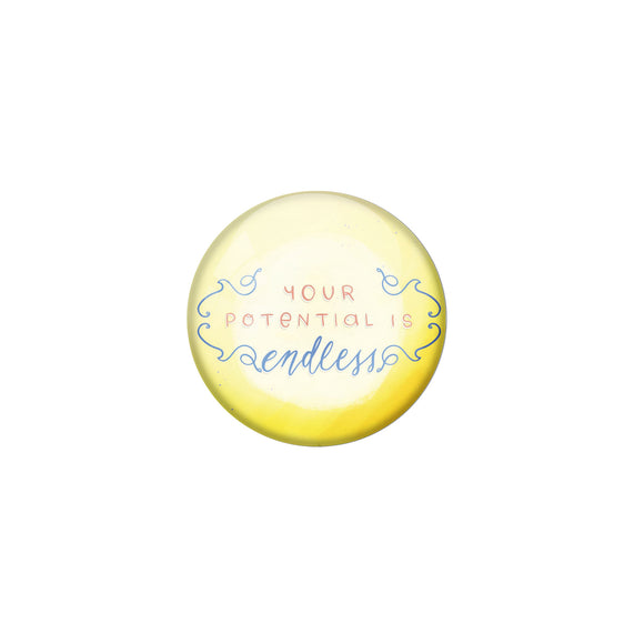 AVI Yellow Metal Pin Badges with Positive Quotes Your potential is endless Design