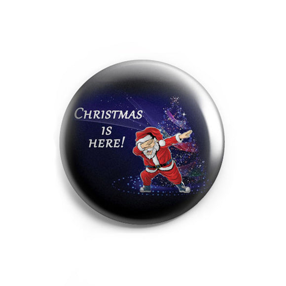 AVI 58mm Badge Christmas is here Dabbing Santa Claus Regular Size R8002200