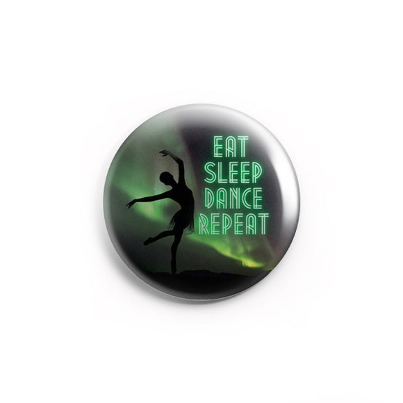 AVI 58mm Badge Multicolor Eat sleep dance repeat Dancer Quote Regular Size R8002242