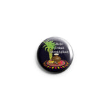 AVI Regular Size Pin- up Badge Black Happy Pongal Wishes in Tamil 58mm R8002260