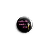 AVI 58mm Fridge Magnet Act like a lady think like a boss attitude Quote Regular Size MR8002274