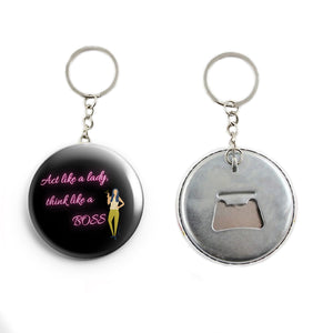 AVI Act like a lady think like a boss attitude Quote Keychain Regular Size Metal 58mm R7002274