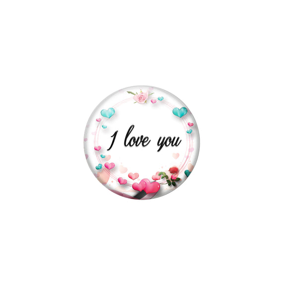 I love you Button Pin Badge