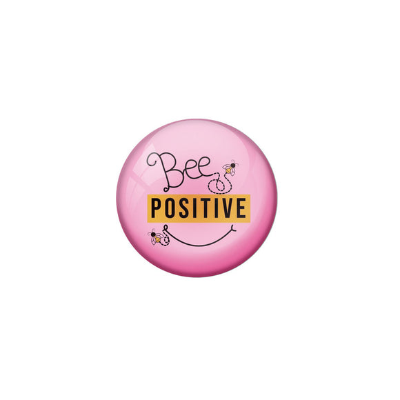 AVI Pink Colour Metal Fridge Magnet Be Positive With Glossy Finish Design