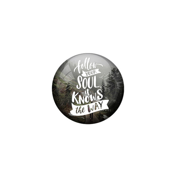 AVI Multi Colour Metal Badge Follow you soul it knows the way With Glossy Finish Design